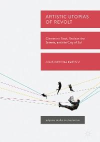 Cover Artistic Utopias of Revolt