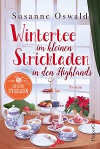 Cover Wintertee im kleinen Strickladen in den Highlands