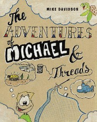 Cover The Adventures of Michael & Threads