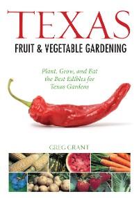 Cover Texas Fruit & Vegetable Gardening