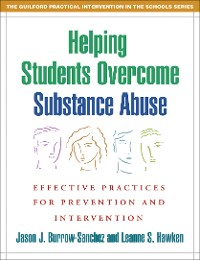 Cover Helping Students Overcome Substance Abuse