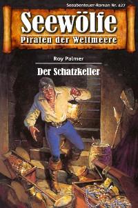 Cover Seewölfe - Piraten der Weltmeere 427