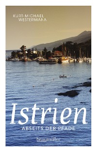 Cover Istrien abseits der Pfade