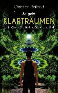 Cover So geht KLARTRÄUMEN