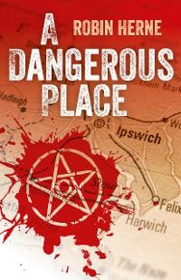 Cover A Dangerous Place