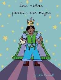 Cover Las niñas pueden ser reyes