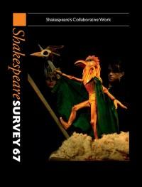 Cover Shakespeare Survey: Volume 67, Shakespeare's Collaborative Work