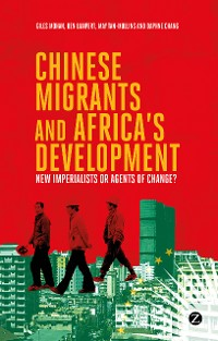 Cover Chinese Migrants and Africa's Development