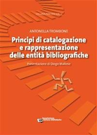 Cover Principi di catalogazione e rappresentazione delle entità bibliografiche