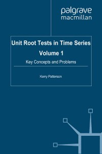 Cover Unit Root Tests in Time Series Volume 1