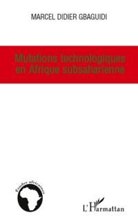 Cover Mutations technologiques en afrique subsaharienne