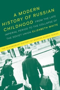 Cover Modern History of Russian Childhood