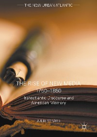 Cover The Rise of New Media 1750–1850
