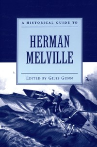 Cover Historical Guide to Herman Melville