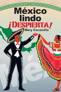 Cover México Lindo ¡Despierta!