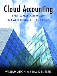 Cover Cloud Accounting - From Spreadsheet Misery to Affordable Cloud ERP