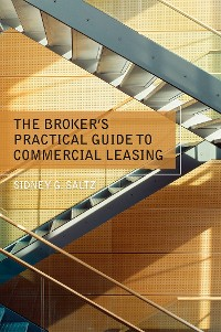 Cover The Broker's Practical Guide to Commercial Leasing