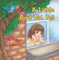Cover A Little Bird Did Tell