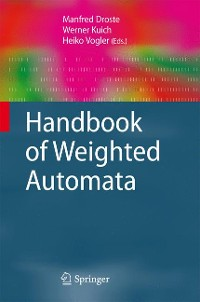 Cover Handbook of Weighted Automata