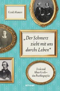 """Cover """"Der Schmerz zieht mit uns durchs Leben"""""""