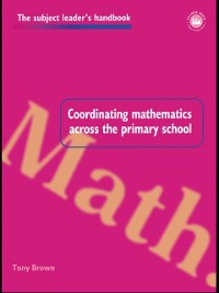 Cover Coordinating Mathematics Across the Primary School