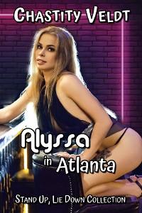 Cover Alyssa in Atlanta
