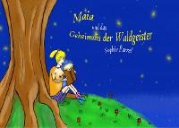 Cover Maia und das Geheimnis der Waldgeister