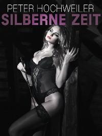 Cover Silberne Zeit