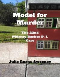 Cover Model for Murder: The 22nd Murray Barber P I Case