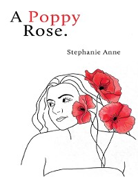 Cover A Poppy Rose.