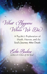 Cover What Happens When We Die