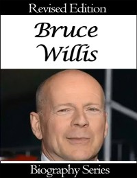 Cover Bruce Willis - Biography Series