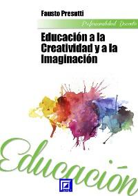 Cover Educación a la Creatividad y a la Imaginación