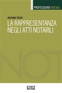 Cover La rappresentanza negli atti  notarili