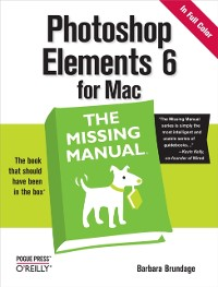 Cover Photoshop Elements 6 for Mac: The Missing Manual
