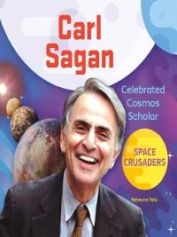 Cover Carl Sagan: Celebrated Cosmos Scholar