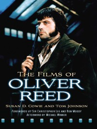 Cover The Films of Oliver Reed