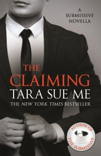 Cover Claiming: A Submissive Novella 7.5