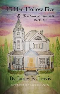 Cover Hidden Hollow Five - The Secret of Annabelle