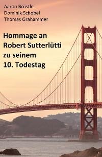 Cover Hommage an Robert Sutterlütti