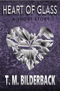 Cover Heart Of Glass - A Short Story