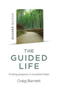 Cover Quaker Quicks - The Guided Life