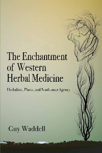 Cover The Enchantment of Western Herbal Medicine