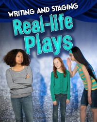 Cover Writing and Staging Real-life Plays