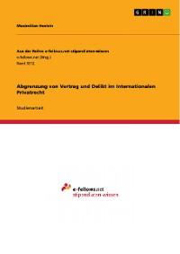 Cover Abgrenzung von Vertrag und Delikt im Internationalen Privatrecht