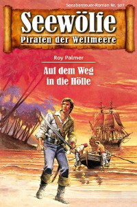 Cover Seewölfe - Piraten der Weltmeere 507
