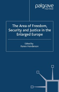 Cover The Area of Freedom, Security and Justice in the Enlarged Europe