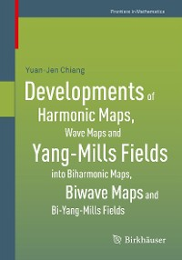 Cover Developments of Harmonic Maps, Wave Maps and Yang-Mills Fields into Biharmonic Maps, Biwave Maps and Bi-Yang-Mills Fields