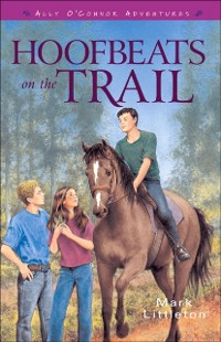 Cover Hoofbeats on the Trail (Ally O'Connor Adventures Book #3)