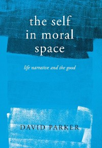 Cover The Self in Moral Space